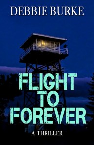 Flight to Forever by Debbie Burke