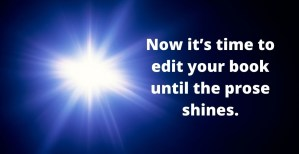 Now it's time to make your prose shine