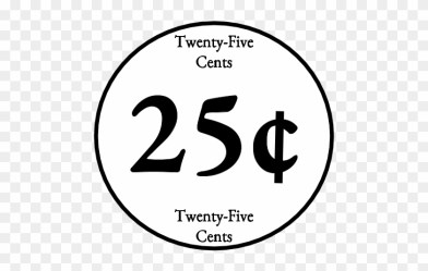 Twenty Five Cents 25 Quarter Black And White Png Map Clipart #1170664 PikPng