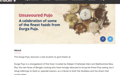 Unsavoured Pujo – A celebration of some of the finest foods from Durga Puja