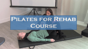 Pilates for Rehab Course
