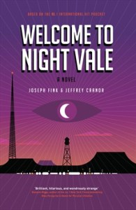 Cover of Welcome to Night Vale by Joseph Fink and Jeffey Cranor