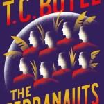 The Terranauts by TC Boyle