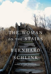 The Woman on the Stairs by Bernhard Schlink