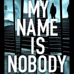 My Name is Nobody by Matthew Richardson