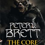 The Core by Peter V Brett