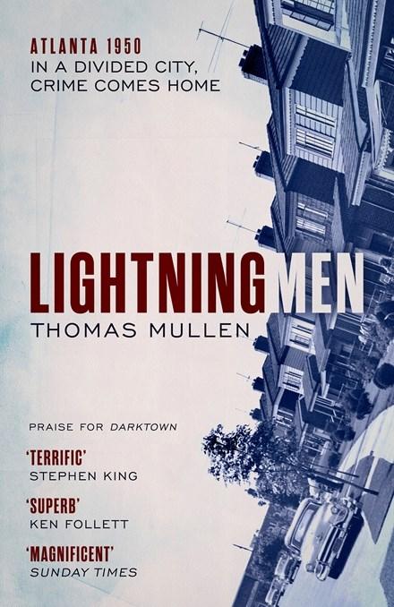 Lighting Men by Thomas Mullen