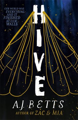 Hive by AJ Betts