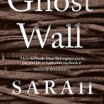 Ghost Wall by Sarah Moss