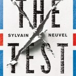 The Test by Sylvain Neuvel