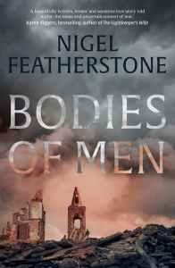 Bodies of Men by Nigel Featherstone