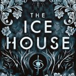 The Ice House by Tim Clare