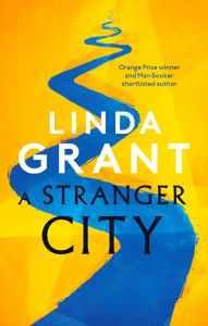 A Stranger City by Linda Grant