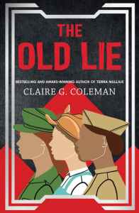 The Old Lie by Claire G Coleman