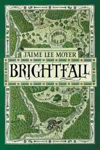 Brightfall by Jaime Lee Moyer