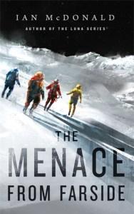The Menace from Farside by Ian McDonald