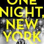 One Night, New York by Lara Thompson