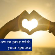 How to pray with your spouse