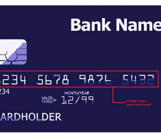 Arti Di Balik Nomor Serial Pada Kartu Kredit Informasi Dasar Kartu Kredit Pilihkartu Com