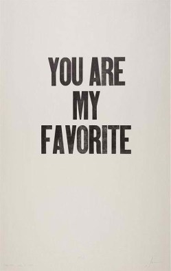 You are my favorite.