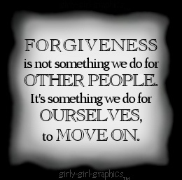 #Forgiveness is not something we do for other people. It's something we do for ourselves to move on.