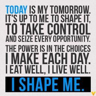 I shape me #run #fitness #motivation #inspiration {PilotingPaperAirplanes}