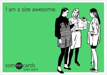 I'm a size awesome. #motivation #inspiration #health #fitness