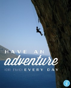 Have an adventure (or two) every day. #imagreatist Greatist