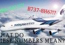 What Do The Last Three Digits Of Airbus & Boeing mean?
