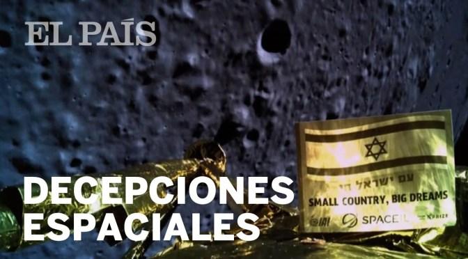 A más de medio siglo del primer alunizaje, aún sigue habiendo misiones lunares fallidas