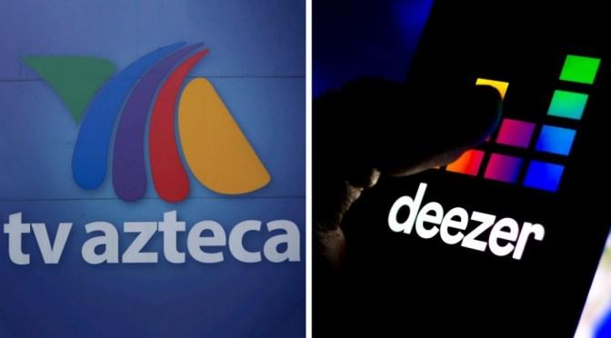TV Azteca anuncia nueva alianza estratégica estratégica con Deezer