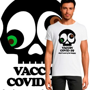 t-shirt visuel motif design tee shirt skull vaccin covid 19 corona virus be happy don't worry