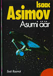 Asimov. Asumi äär