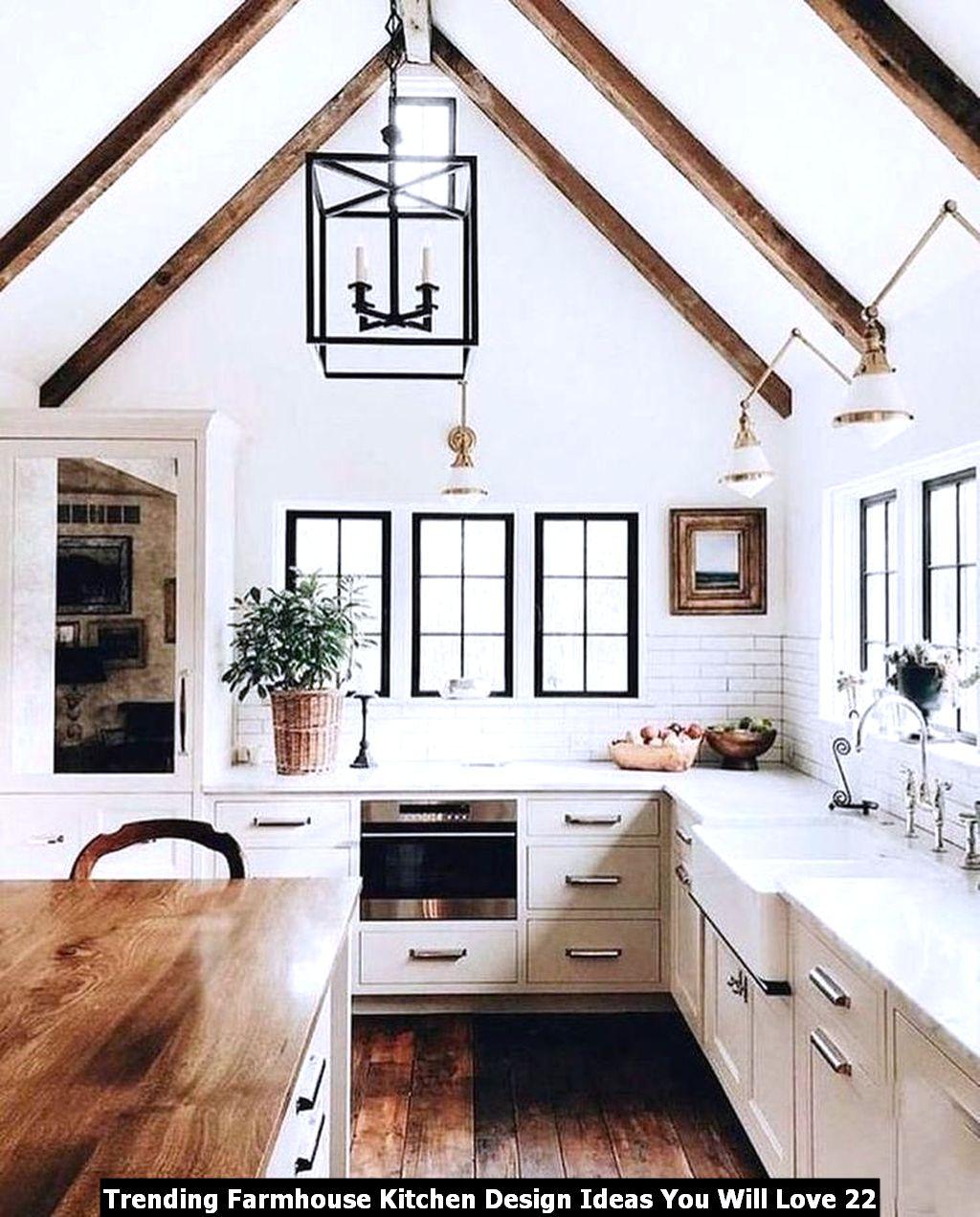 Trending Farmhouse Kitchen Design Ideas You Will Love 22