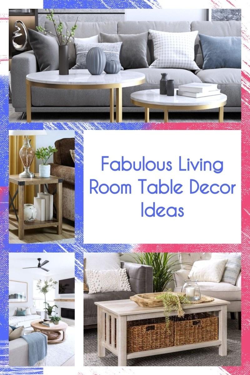 Fabulous Living Room Table Decor Ideas