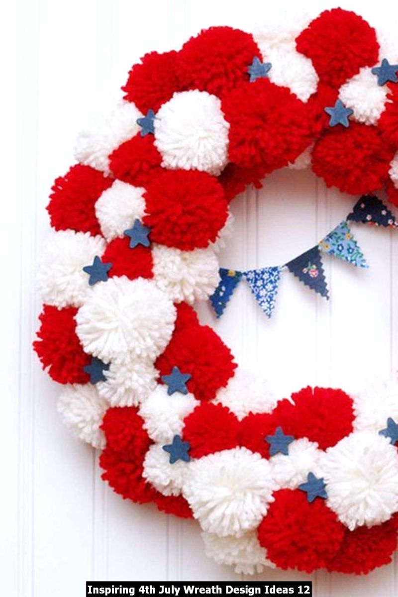 Inspiring 4th July Wreath Design Ideas 12