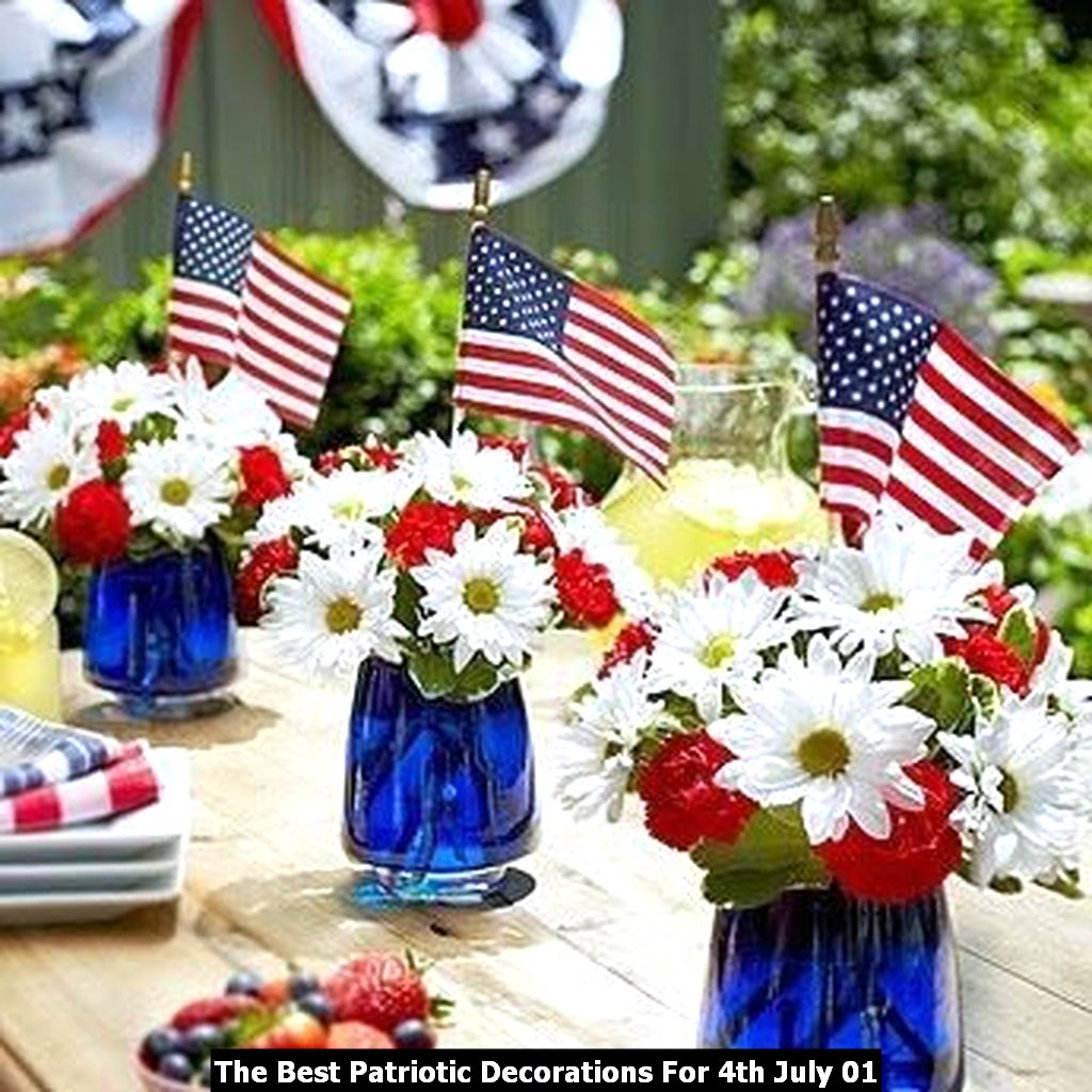 The Best Patriotic Decorations For 4th July 01