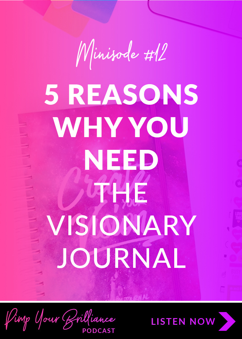 In this episode, I'm sharing a bit of my journey creating the Visionary Journal and giving you 5 important reasons why you need it for 2018.