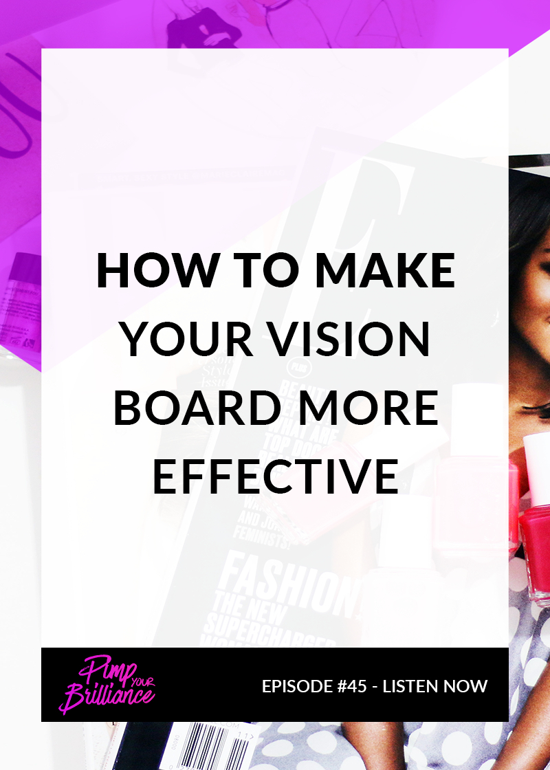How To Make Your Vision Board More Effective