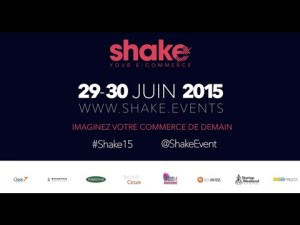 Imaginez votre commerce de demain #trailer #shake15 #ecommerce #retail « Shake your ecommerce » – YouTube