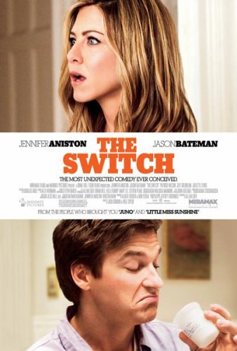 The Switch starring Jennifer Aniston, Jason Bateman, Patrick Wilson, Jeff Goldblum & Juliettte Lewis