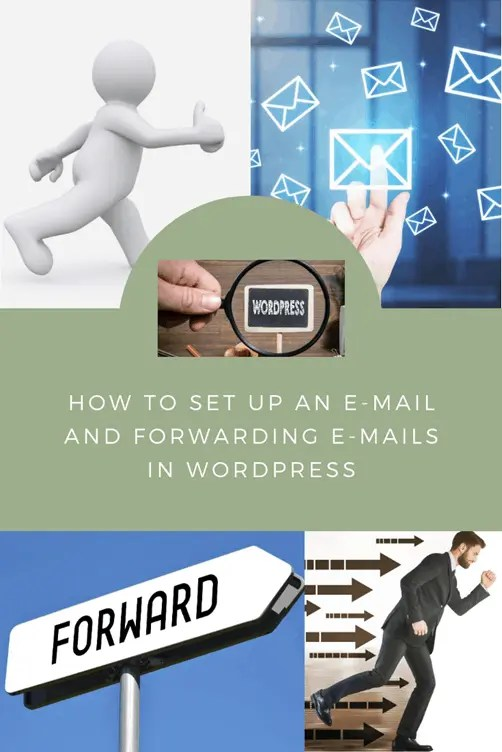how to setup an email and forwarding emails for WordPress