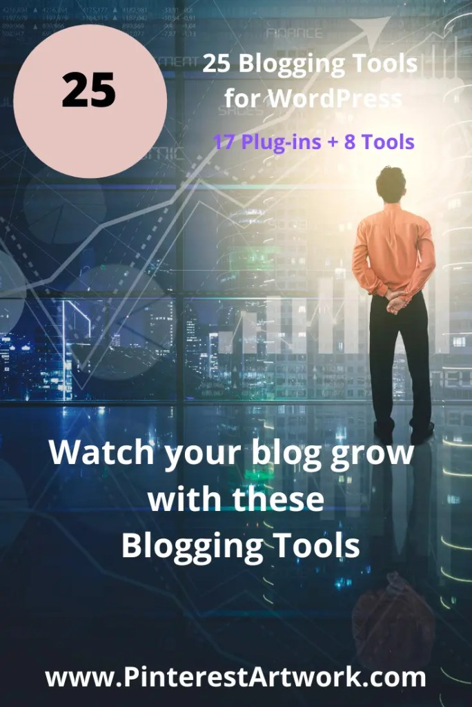 25 Blogging Tools Word Press 7 A blog for the love of Pinterest
