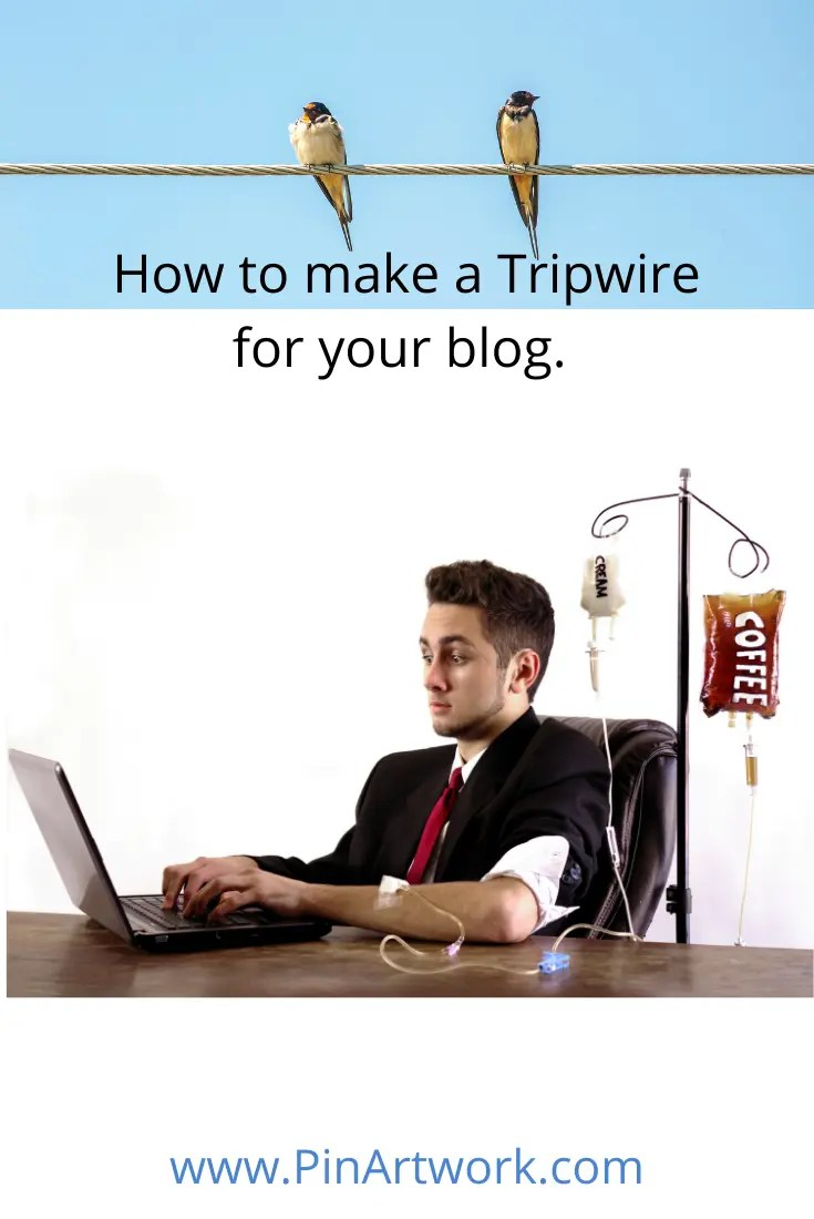 how to make a tripwire for your blog