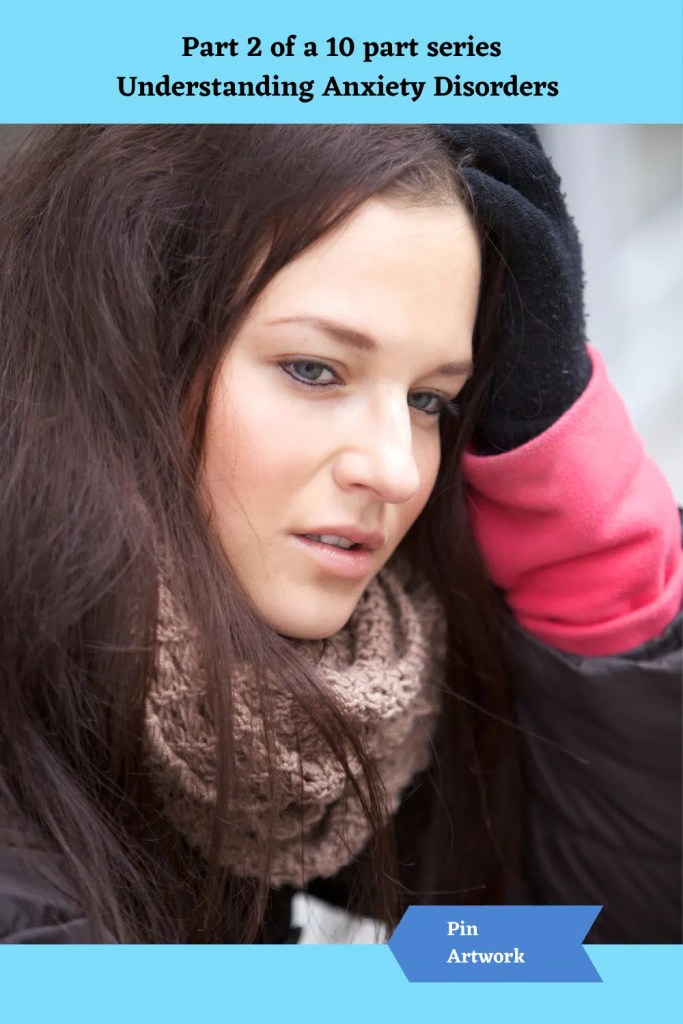 Part 2 Understanding Anxiety Disorders 8 A blog for the love of Pinterest