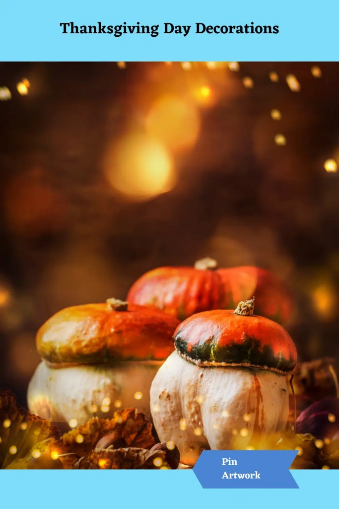 Thanksgiving Day Decorations 19 A blog for the love of Pinterest