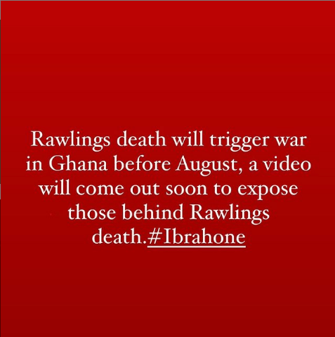 A video exposing those behind Rawlings' death will come out soon leading to a great war in Ghana before August – Ibrah One 2