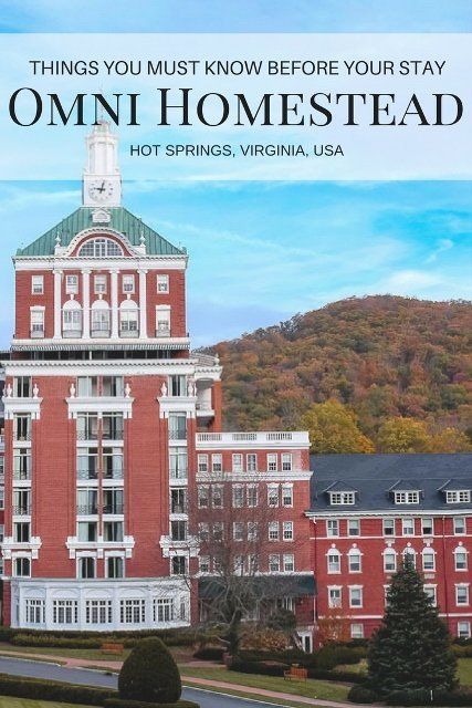 List of things you must know before your stay in Omni Homestead, Hot Springs, Virginia USA