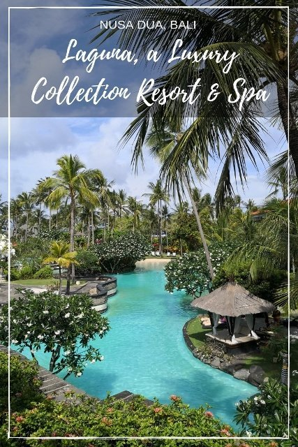 The Laguna, a Luxury Collection Resort and Spa, Nusa Dua, Bali, Indonesia (427x640)