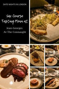 Date Nights in London: Six-Course Tasting Menu at Jean Georges At The Connaught
